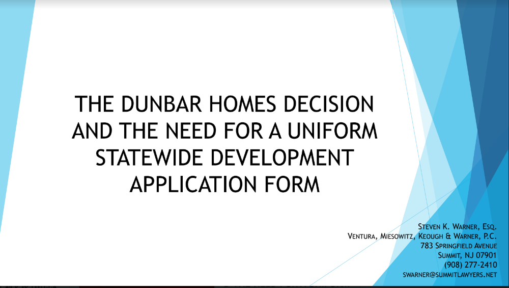 Winterfest: The Dunbar Aftermath- Is there a need for a Uniform Statewide Development Application?